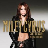 Miley Cyrus (Miley Cyrus) / Can't Be Tamed (Standard Version)