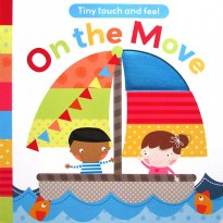 [HelloPanda] ON THE MOVE Tiny Touch and Feel Board Book