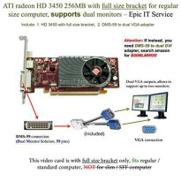 [poledit] ATI Radeon HD 3450 256MB low profile graphics card (full size bracket, DMS-59 to/10133617