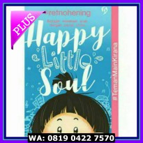 (Murah) Buku Happy Little Soul / original/ Parenting/ Retno Hening
