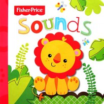 [Xivan] Fisher Price SOUNDS Boardbook with Embossed Pictures