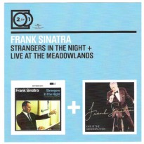 FRANK SINATRA - STRANGERS IN THE NIGHT + LIVE AT MEADOWLANDS [2 FOR 1]