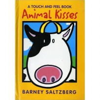 Animal Kisses: A Touch and Feel Book Barney Saltzberg