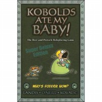 Kobolds Ate My Baby!: The Beer and Pretzels Roleplaying Game (Deluxe) (Hardcover)