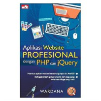 [SCOOP Digital] Aplikasi Website Profesional dengan PHP dan jQuery by Wardana S.Hut