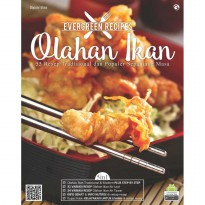 EVERGREEN RECIPES: 55 OLAHAN IKAN