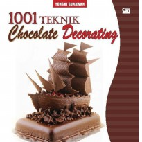 [SCOOP Digital] 1001 Teknik Chocolate Decorating by Yongki Gunawan