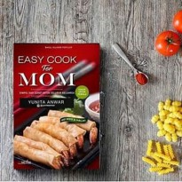 BARU Easy Cook For Mom . Yunita Anwar