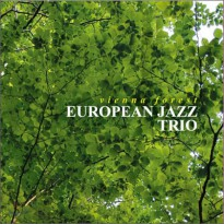 European Jazz Trio - Vienna Forest