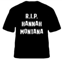 [globalbuy] RIP Hannah Montana Miley Cyrus Letters Women Tshirts Cotton Casual Funny t Shi/3958683