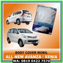 (Dijamin) Body Cover / Sarung Mobil All New Avanza Polyesther