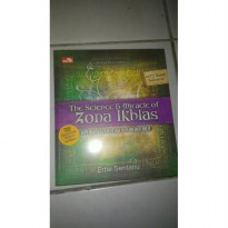 The Science & Miracle Of Zona Ikhlas Aplikasi Teknologi Kekuatan Hati + Dvd Quantum Ikhlas
