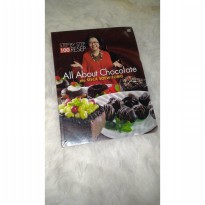 100 resep All about chocolate ala sisca soewitomo step by step