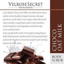 Lulur Badan BPOM Velrose Secret Nature Organic - CHOCO OAT MILK