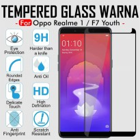 Oppo F7 Youth / RealMe 1 / Real Me 1 Tempered Glass Warna Full Cover