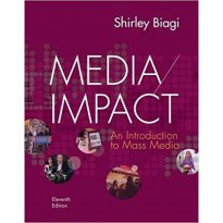 Media/Impact: An Introduction to Mass Media 11th Edition, Shirley Biagi