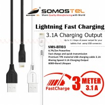 Kabel Data Charger Iphone Ipad Ipod Mini Lightning 3 Meter Fast Charging 3.1A SMS-BT03 Somostel