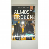 Novel Almost broken Inesia Pratiwi Wattpadlit hot ten fiction apakah