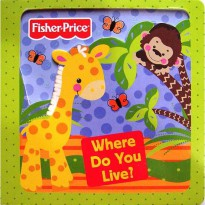 [Hellopandabooks] Fisher Price Where Do You Live? Board Book