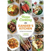 Buku Home Cooking ala Xanders Kitchen:100 Resep Hits di Instagram