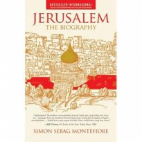 Jerusalem: The Biography .  Simon Sebag Montefiore -  Alvabet