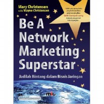 Buku Be A Network Marketing Superstar. Mary Christensen