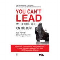 Buku You Cant Lead with Your Feet on The Desk. Ed Fuller