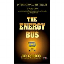 Buku The Energy Bus. Jon Gordon