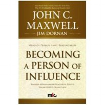 Buku Becoming A Person of Influence. John C. Maxwell