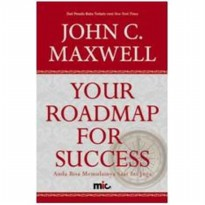 Buku Your Roadmap For Success. John C. Maxwell