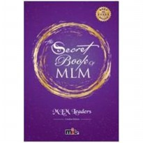 Buku Secret Book of MLM - Edisi Revisill. MLM Leaders