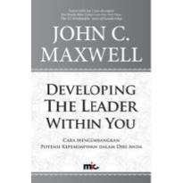 Buku Developing The Leaders Within You. John C Maxwell