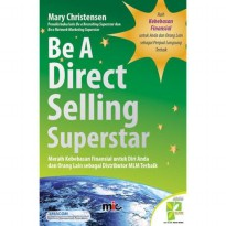 Buku Be A Direct Seliing Superstar. Mary Christensen