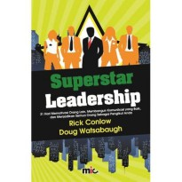 Buku Superstar Leadership. Rick Conlow Dan Dough Watsabaugh