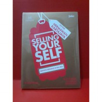 SELLING YOUR SELF : MENANG BERSAING DI ERA MEA