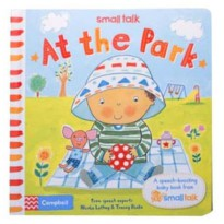 Terlaris Buku Edukasi Anak Campbell - Small Talk: At the Park - A Speech-Boosting Baby Book