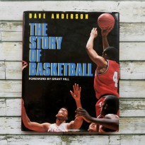 (READY) (Buku Basket Import) The Story of Basketball (Dave Anderson)