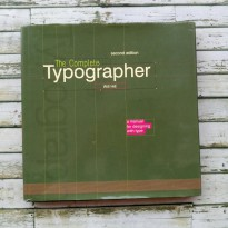 (PROMO) Buku Desain Import The Complete Typographer: A Manual for
