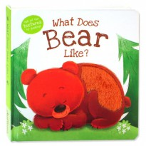 Terlaris Buku Edukasi Anak What Does Bear Like? Touch & Feel Board Book