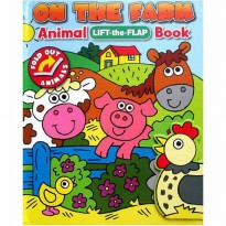 Terlaris Buku Edukasi Anak On the Farm Animal Lift-the-Flap Book