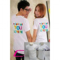 Kaos Couple / Baju Pasangan / Soulmate please say you love me white