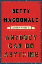 [SCOOP Digital] Anybody Can Do Anything by Betty MacDonald