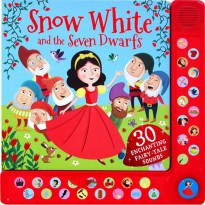 Buku Anak SNOW WHITE WITH 30 EXCITING FAIRY-TALE SOUNDS BOARD BOOK