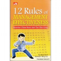 Buku 12 Rules of Management Effectiveness - Kearifan China Kuno dari