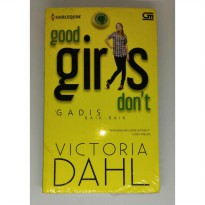 Novel harlequin Good girls don't Victoria Dahl Gadis baik-baik
