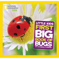 National Geographic Little Kids First Big Book of Bugs (Buku Pengetahuan Anak)