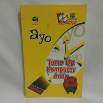 Ayo Tune Up Komputer Anda (Seri One Day Solution)