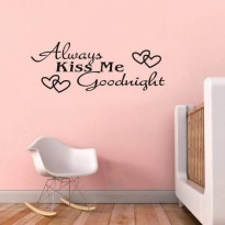 [globalbuy] Bedroom Wallstickers Kids Room Decoration Always Kiss Me Goodnight Love Wall D/4491700