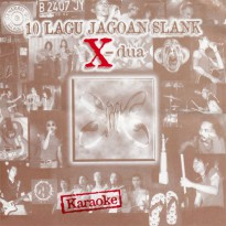 SLANK - 10 Lagu Jagoan Slank X – Dua MP3 Download Original Album @ MelOn