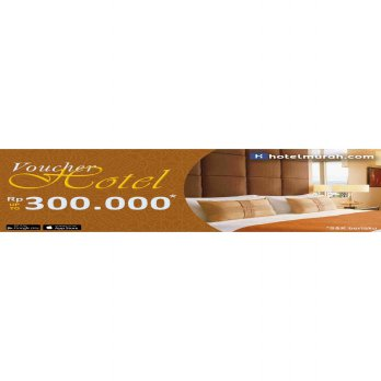 Kupon Voucher Diskon Hotel Up To Rp 300.000 by Hotelmurah.com